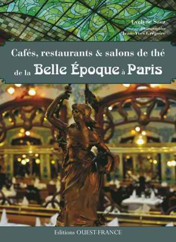 Livre caf restaurants salons de th de la belle for Le salon des miroirs paris