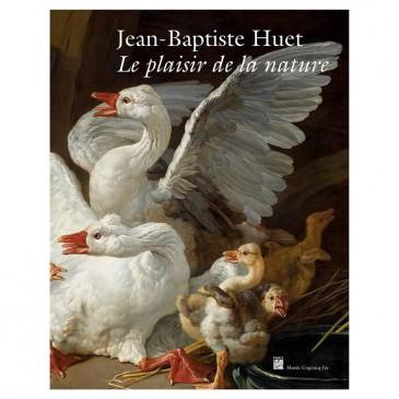 Exposition «Jean-Baptiste Huet, le plaisir de la nature»
