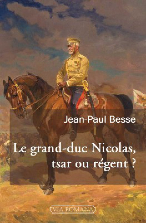 le-grand-duc-nicolas-tsar-ou-regent-